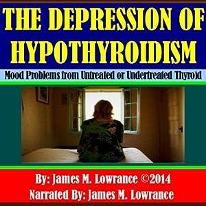 The Depression of Hypothyroidism Audiobook