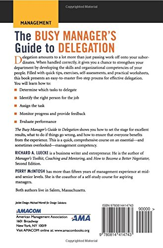 The Busy Manager's Guide to Delegation (Worksmart Series): Richard ...