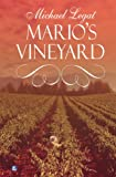 img - for Mario's Vineyard book / textbook / text book
