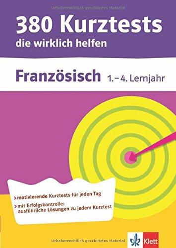 380-kurztests-die-wirklich-helfen-franzsisch-1-4-lernjahr-bungen-mit-selbstkontrolle