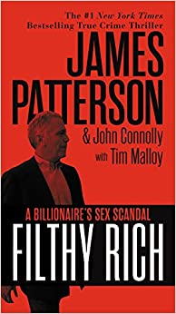 Filthy Rich: The Billionaire's Sex Scandal - The Shocking True Story of Jeffrey Epstein