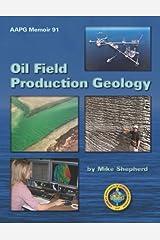Oil Field Production Geology (Aapg Memoir) by Mike Shepherd (2009-09-15)