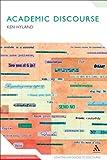 Academic Discourse : English in a Global Context, Hyland, Ken, 0826498035