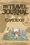 Traveler s Notebook Cameroon: 6x9 Travel Journal or Diary with prompts, Checklists and Bucketlists perfect gift for your Trip to Cameroon   for every Traveler