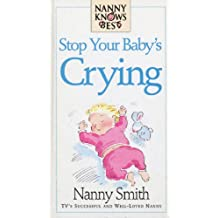 Nanny Knows Best -Stop Your Baby's Crying