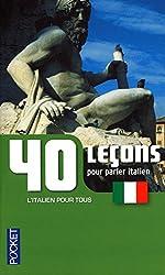 40 leçons pour parler italien
