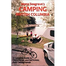 Camping in British Columbia by Jayne Seagrave (2001-05-01)