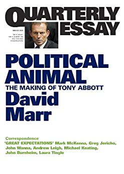 david marr rudd quarterly essay In quarterly essay 47, david marr goes beyond the clichã©s - dr no, mad monk, gaffe-prone, budgie-smuggling gym junkie - to look at the man as he is and reveal what kind of prime minister he might be.