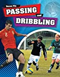 Passing and Dribbling, James Nixon, 1599205289