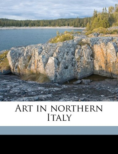 Download Art in northern Italy pdf