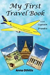 My First Travel Book (My First Travel Books) (Volume 1) Paperback