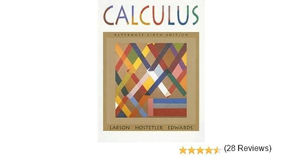 Calculus 6th Edition Larson Hostetler Edwards