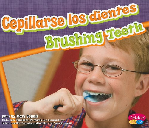 Download Cepillarse los dientes/Brushing Teeth (Dientes sanos/Healthy Teeth) (Multilingual Edition) pdf epub