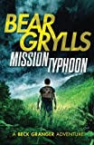Mission Typhoon (A Beck Granger Adventure)
