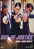 Out of Justice:Gegen Jedes Gesetz [Import allemand]