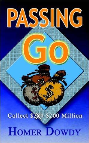 Passing Go: Collect $200 $200 Million PDF