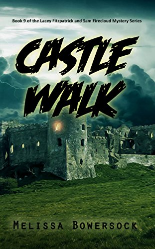 Castle Walk (A Lacey Fitzpatrick and Sam Firecloud Mystery Book - Four Suiter