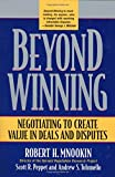 Beyond Winning, Robert H. Mnookin and Scott R. Peppet, 0674012313