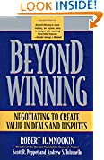 #9: Beyond Winning: Negotiating to Create Value in Deals and Disputes