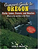 Camper's Guide to Oregon: Parks, Lakes, Forests, and Beaches (Camper's Guides)