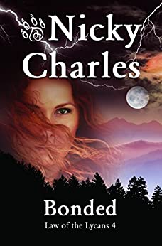 Bonded (Law of the Lycans Book 4) by [Charles, Nicky]