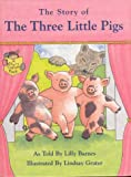 The Story of the Three Little Pigs Storyclothes Kit, Lilly Barnes, 0921051670