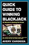 Quick Guide to Winning Blackjack, Avery Cardoza, 1580421229