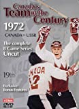 Canada's Team of the Century: 1972 Canada vs USSR (The Complete 8 Game Series Uncut)