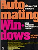 Automating Windows, Michael Utvich, 0679791531