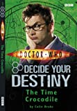 Doctor Who Time Crocodile: Decide Your Destiny (No. 3)