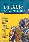 La Bible de l'Oncle Simon : Récits de l'Ancien Testament par Lindon