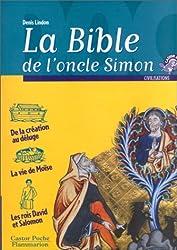 La Bible de l'Oncle Simon : Récits de l'Ancien Testament