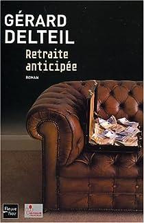 Retraite anticipée par Delteil