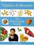 Vitamins and Minerals, Karen Sullivan, 1862042950