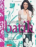 Malaysian Batik, Noor Azlina Yunus, 0804842647