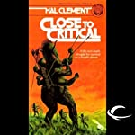 Close to Critical | Hal Clement
