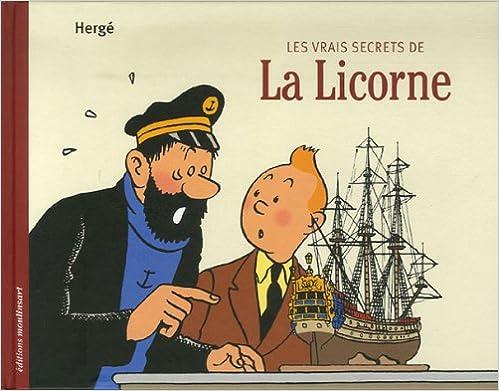 Les vrais secrets de la Licorne, by Hergé Daniel Couvreur