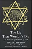 The Lie That Wouldn't Die : The Protocols of the Elders of Zion, Ben-Itto, Hadassa, 0853035954