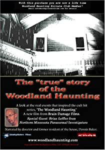 The Woodland Haunting-A True Ghost Story