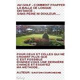 GOLF - L`APPROCHE MENTAL DU GOLF. (1) (French Edition)