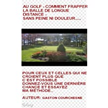 GOLF - L`APPROCHE MENTAL DU GOLF. (1) (French Edition)