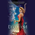 Club Deception | Sarah Skilton
