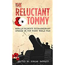 The Reluctant Tommy: Ronald Skirth's Extraordinary Memoir of the First World War