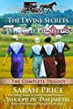 The Divine Secrets of the Whoopie Pie Sisters: The Complete Trilogy