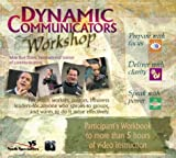 Dynamic Communicators Workshop: Prepare With Focus, Deliver With Clarity, Speak With Power