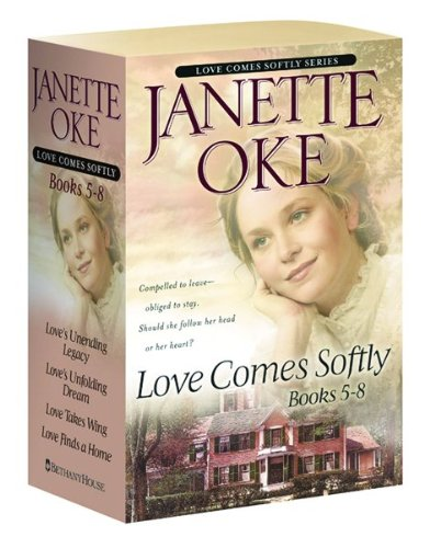 Love's Unending Legacy/Love's Unfolding Dream/Love Takes Wing/Love Finds a Home (Love Comes Softly Series 5-8)