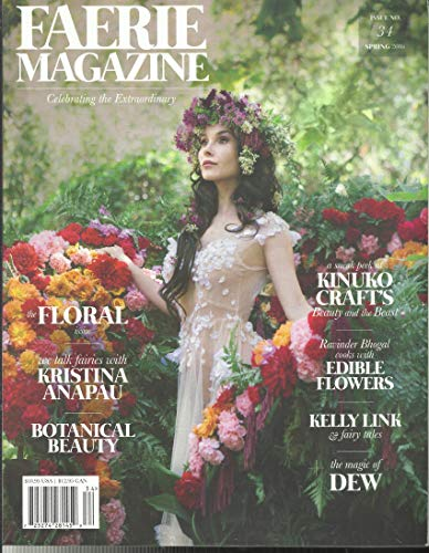 FAERIES AND ENCHANTMENT MAGAZINE, SPRING, 2016 ISSUE # 34 (PLEASE NOTE :: ALL THESE MAGAZINES ARE PET & SMOKE FREE MAGAZINES. NO ADDRESS LABEL. FRESH FROM NEWSSTAND) (SINGLE ISSUE MAGAZINE)