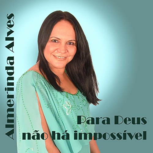 Deus do impossível (playback) by rufino e barony on amazon music.