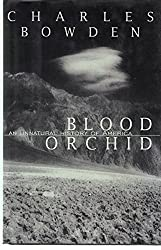 Blood Orchid:: An Unnatural History of America