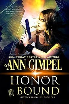 Honor Bound: Military Romance (GenTech Rebellion Book 2) by [Gimpel, Ann]